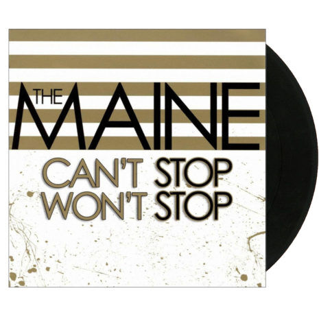THE MAINE Can't Stop Won't Stop Vinyl
