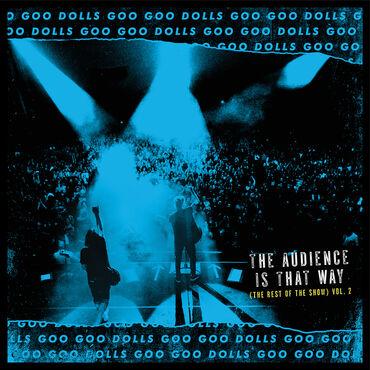 GOO GOO DOLLS The Audience Is That Way (RSD) Vinyl