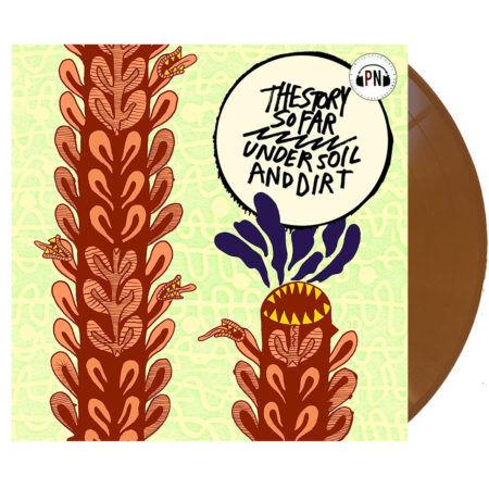 THE STORY SO FAR Under Soil & Dirt Vinyl