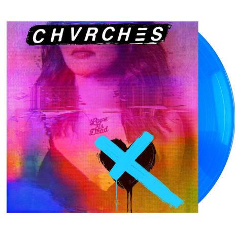CHVRCHES Love Is Dead Blue Vinyl