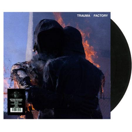NOTHING NOWHERE Trauma Factory Vinyl